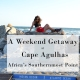 A Weekend Getaway at Cape Agulhas