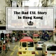 A Bad ESL Story in Hong Kong