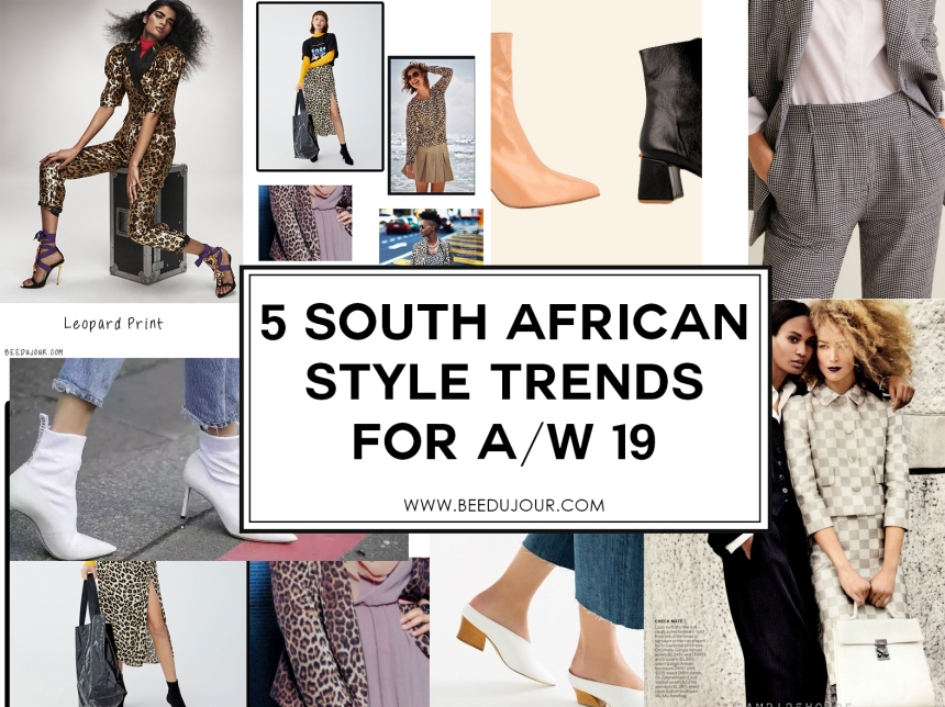 SOUTH AFRICAN TRENDS AW19