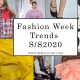 Fashion Week Summer/Spring Trends 2020