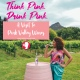 Think Pink and Drink Pink at Pink Valley Wines